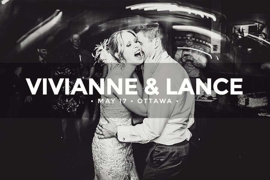 Vivianne and Lance • March 17 2014 • Ottawa • Luxe Bistro